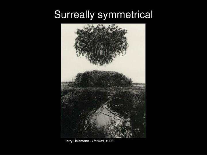 Surreally symmetrical
