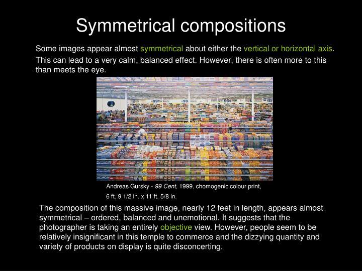 Symmetrical compositions