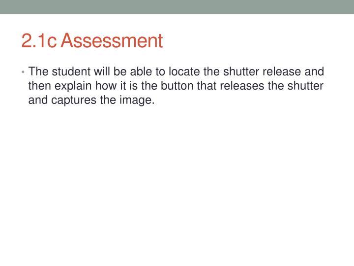 2.1c Assessment