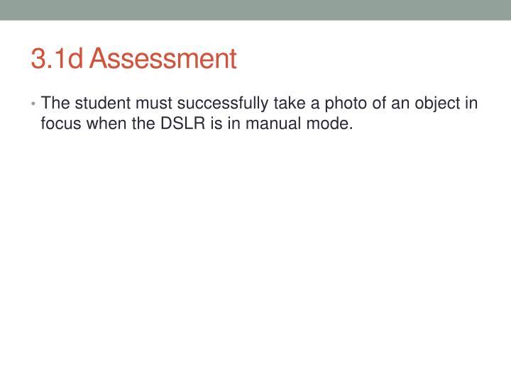 3.1d Assessment