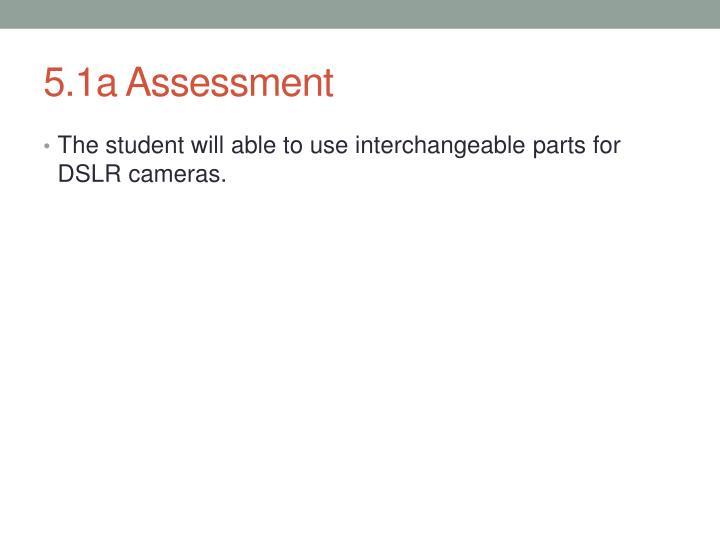 5.1a Assessment
