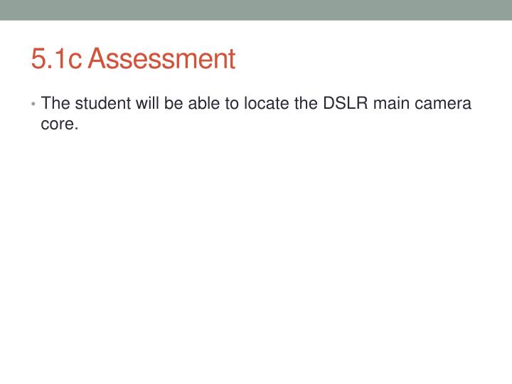 5.1c Assessment