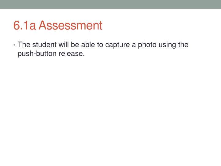 6.1a Assessment