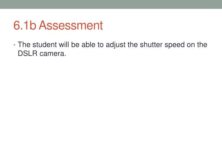 6.1b Assessment