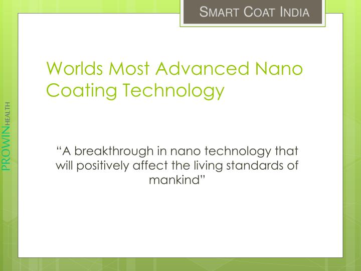 """A breakthrough in nano technology that will positively affect the living standards of mankind"""