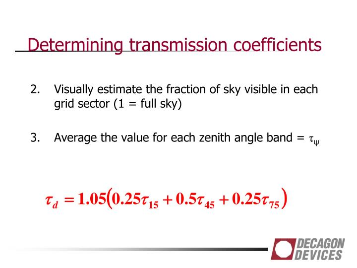 Determining transmission coefficients