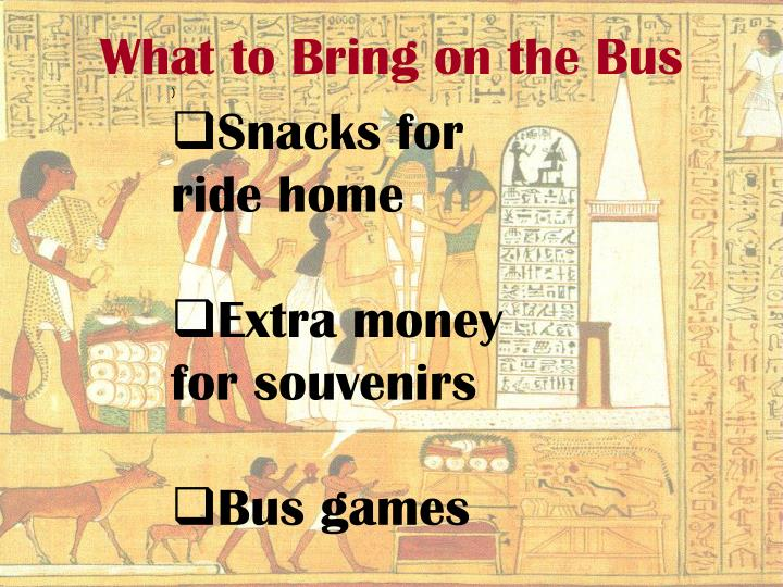 What to Bring on the Bus