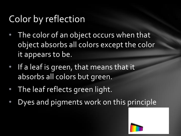 Color by reflection