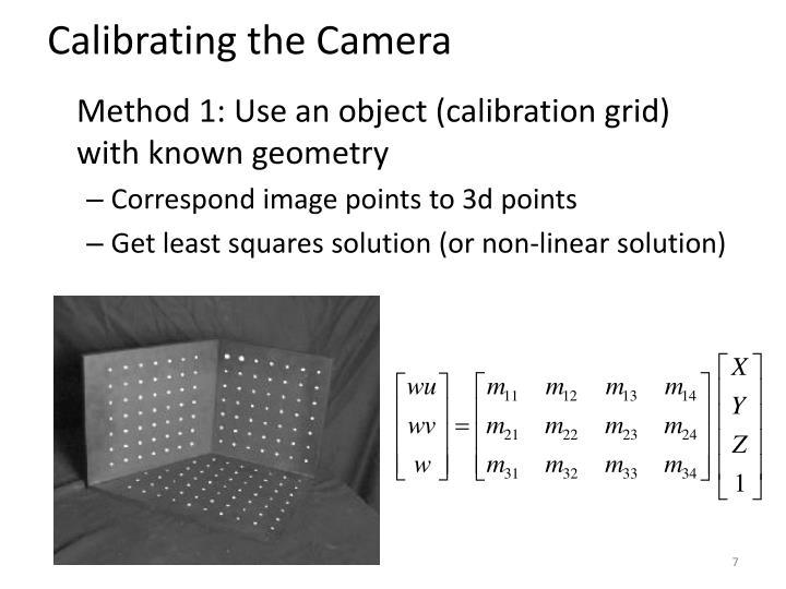 Calibrating the Camera