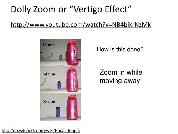 """Dolly Zoom or """"Vertigo Effect"""""""