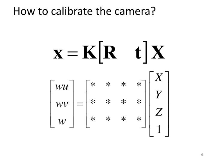 How to calibrate the camera?
