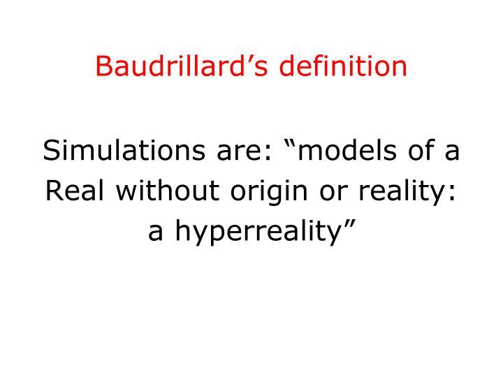 Baudrillard's definition