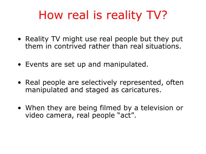 How real is reality TV?