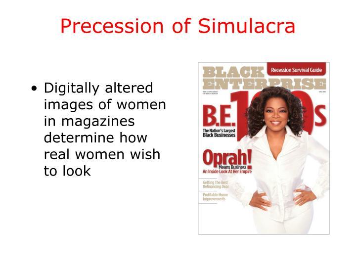 Precession of Simulacra