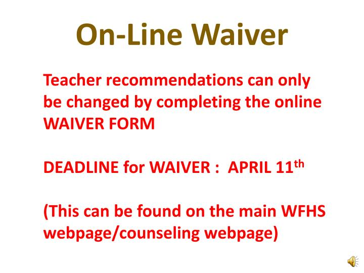 On-Line Waiver