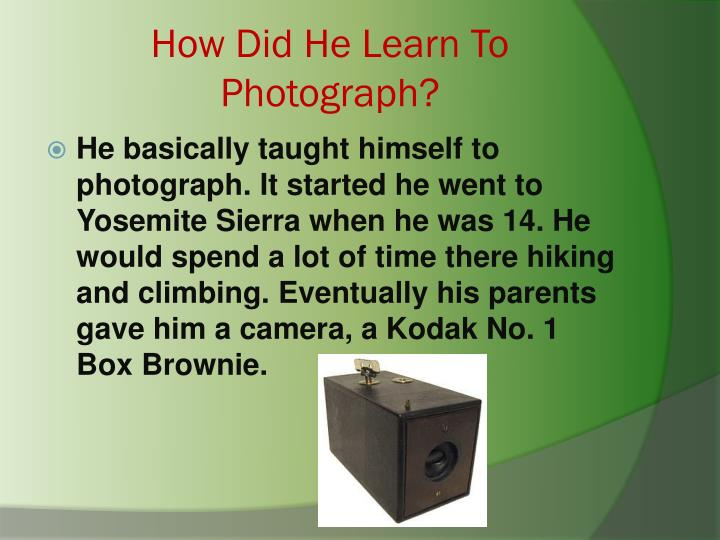 How Did He Learn To Photograph?