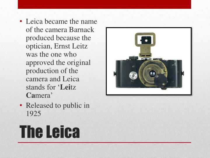 Leica became the name of the camera