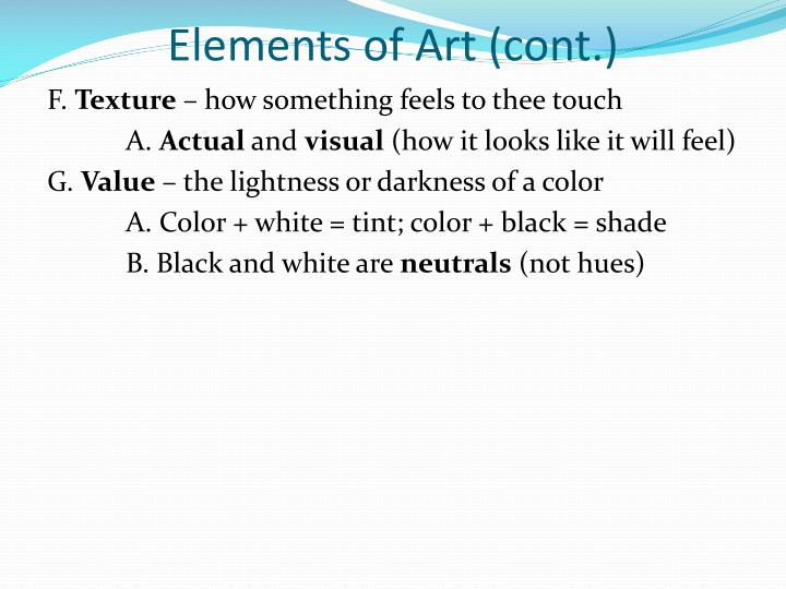 Elements of Art (cont.)