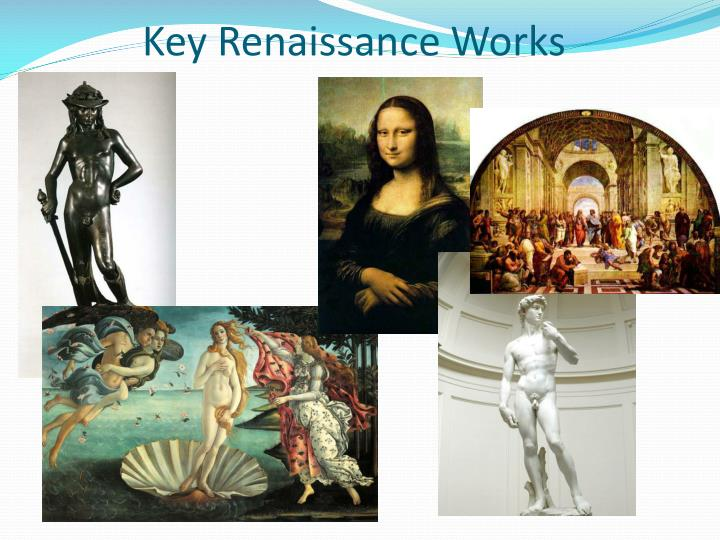 Key Renaissance Works