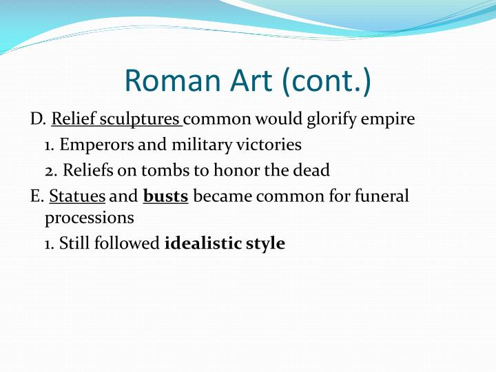 Roman Art (cont.)