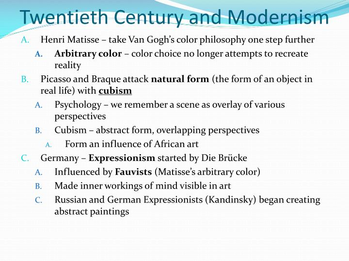 Twentieth Century and Modernism