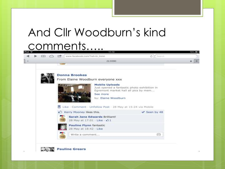 And Cllr Woodburn's kind comments…..