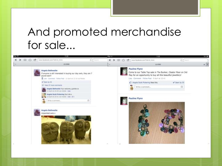 And promoted merchandise for sale...