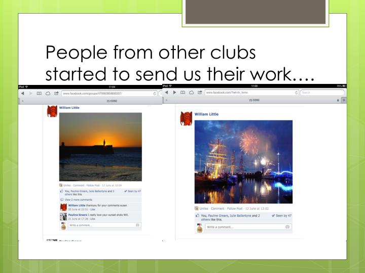 People from other clubs started to send us their work….