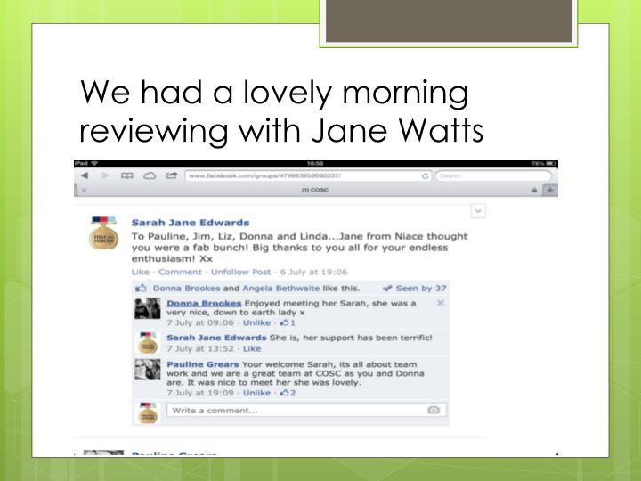 We had a lovely morning reviewing with Jane Watts