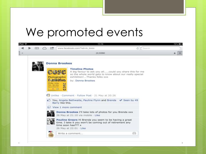 We promoted events