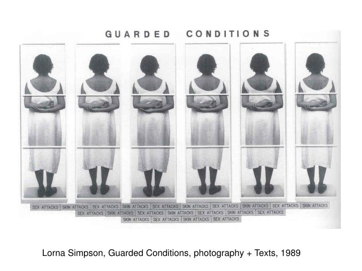 Lorna Simpson, Guarded Conditions, photography + Texts, 1989