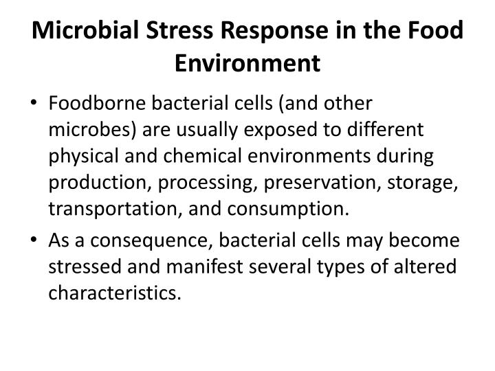 Microbial Stress Response in the Food