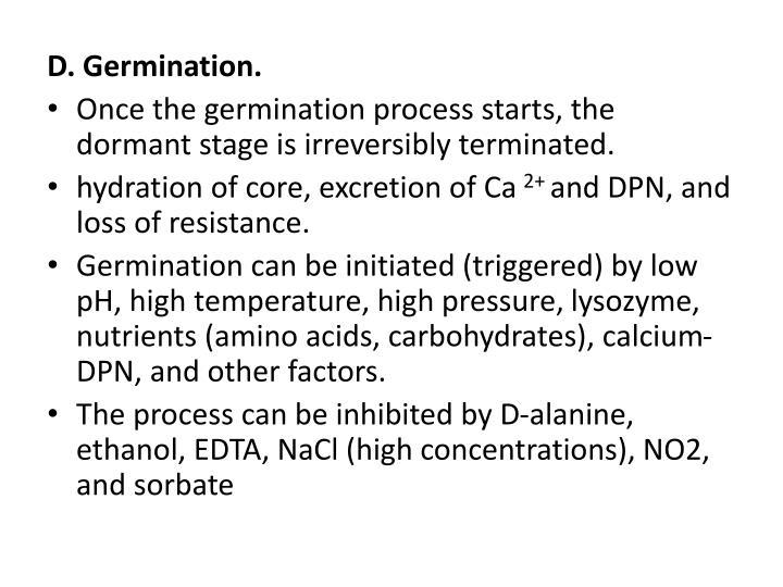 D. Germination.