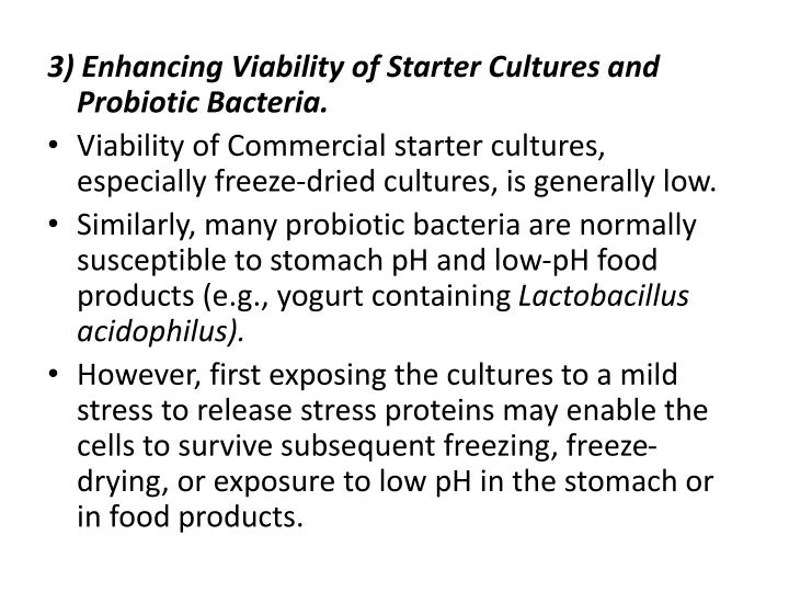 3) Enhancing Viability of Starter Cultures and