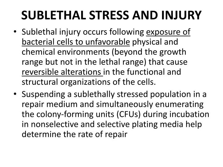 SUBLETHAL STRESS AND INJURY