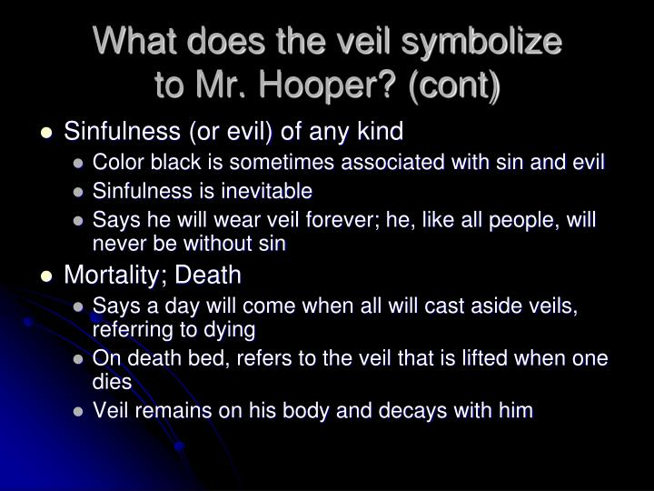 What does the veil symbolize