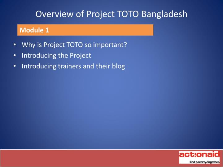 Overview of project toto bangladesh