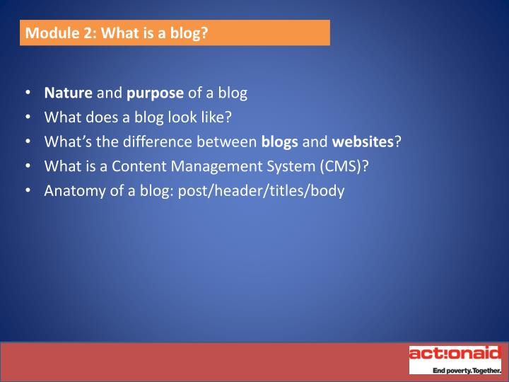 Module 2: What is a blog?