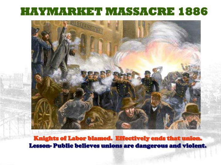 HAYMARKET MASSACRE 1886