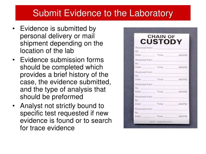 Submit Evidence to the Laboratory