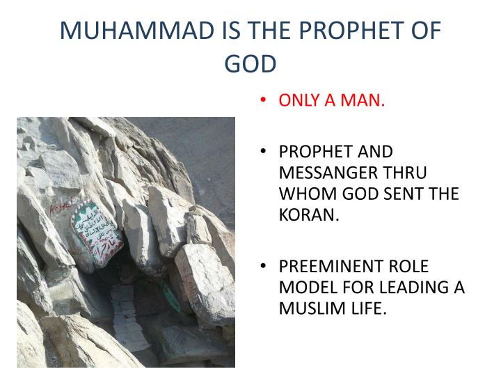 MUHAMMAD IS THE PROPHET OF GOD