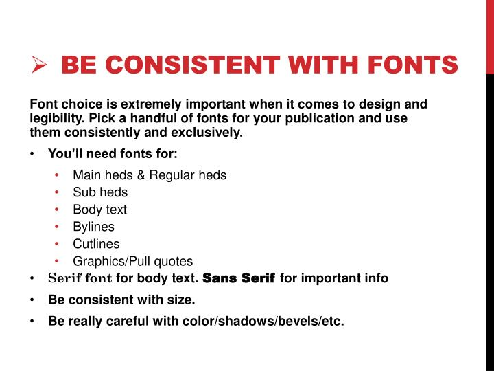 Be consistent with fonts