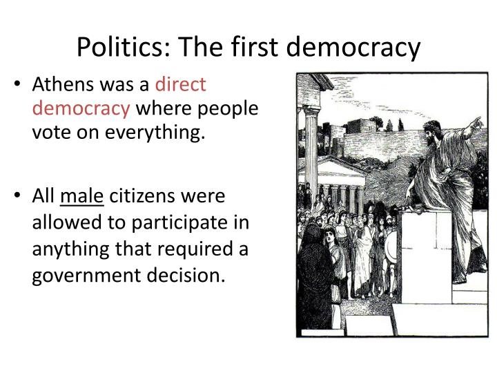 Politics: The first democracy