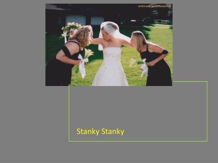 Stanky