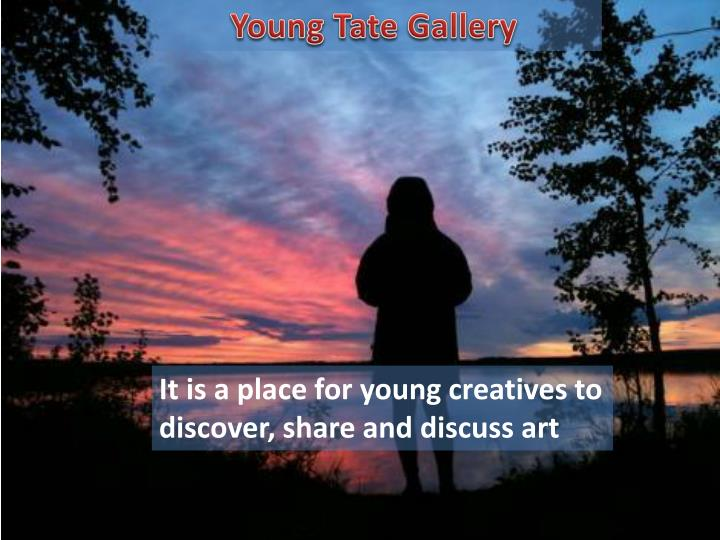 Young Tate Gallery