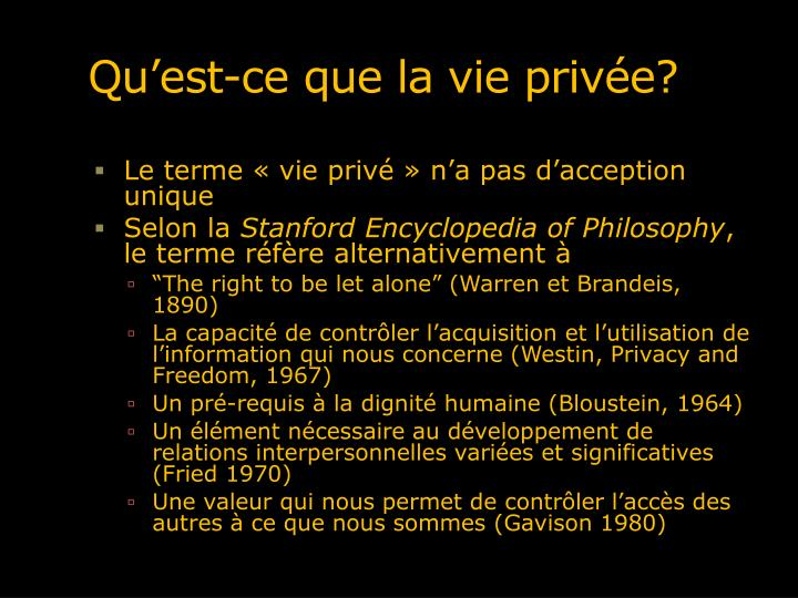 Qu'est-ce que la vie privée?