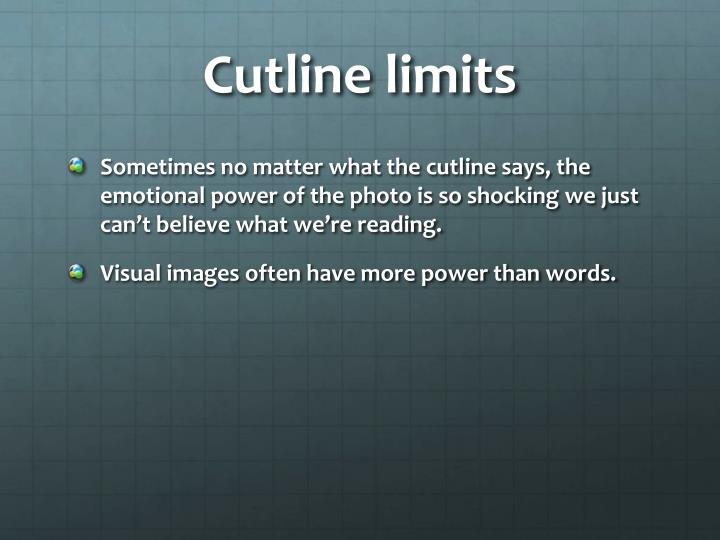 Cutline limits