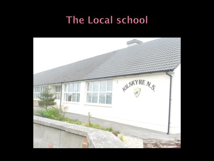 The Local school