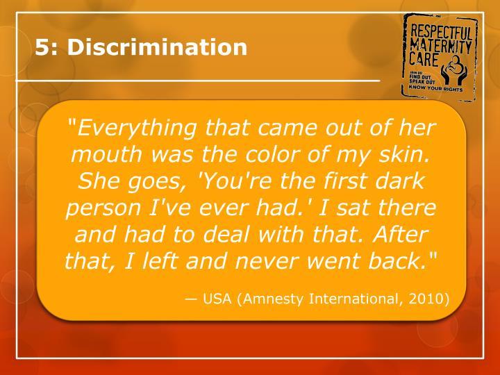 5: Discrimination