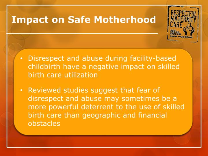 Impact on Safe Motherhood